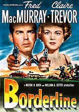 Borderline (1950) (DVD) Fred MacMurray, Claire Trevor, Raymond Burr, José Torvay
