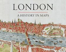 London: A History in Maps (Hardcover), Barber, Peter, 9780712358798