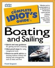 The Complete Idiot's Guide to Boating and Sailing a  paperback book for dummies