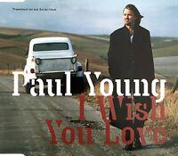 Paul Young Maxi CD I Wish You Love - Promo - Europe (M/M)