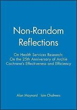 Non-Random Reflections on Health Services Research : On the 25th Anniversary...