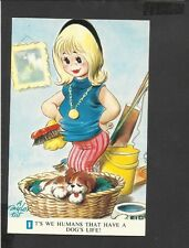 Bamforth  Colour Postcard Taylor Tots Series No. K289 We Humans Have a Dogs Life