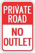 "12""X18"" PRIVATE ROAD NO OUTLET ALUMINUM SIGNS Heavy Duty Metal Property Dead End"