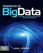 Principles of Big Data: Preparing, Sharing, and Analyzing Complex Information, G