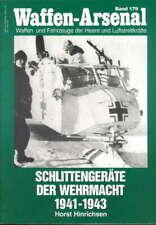 Waffen-Arsenal 179: Schlittengeräte der Wehrmacht