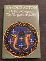 The Pazzi Conspiracy: The Plot Against The Medici By Harold Acton
