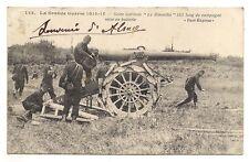 """1914  notre artillerie """"le rimailho """" 155 long de campagne mise en batterie.."""