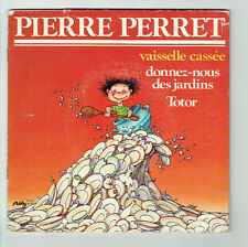"Pierre PERRET Vinyle 45T 7"" EP Livre VAISSELLE CASSEE - TOTOR - ADELE 45824 RARE"