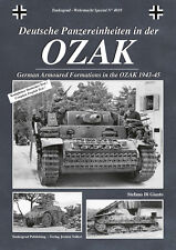 TANKOGRAD 4019 OZAK GERMAN ARMOURED FORMATIONS IN THE OZAK 1943-45
