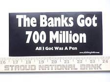 700 Million Bank Bailout Recession Bumper Sticker Decal