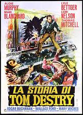 CINEMA-manifesto LA STORIA DI TOM DESTRY murphy,blanchard;MARSHALL