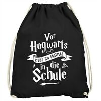 Kinder Turnbeutel Vor Hogwarts muss isch erstmal in die Schule Geschenk zur