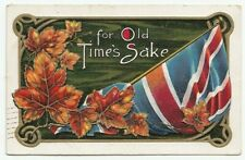 Flag & Maple Leaves For Old Times Sake CANADA 1912 Millar & Lang Patriotic