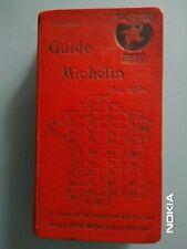 GUIDE MICHELIN ROUGE FRANCE 1925 COMPLET EN EXCELLENT  ETAT - 95 ANS D'AGE!