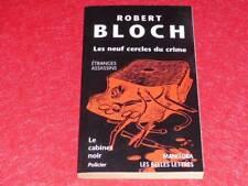 [BIBLIOTHEQUE H.& P-J. OSWALD] CABINET NOIR # 47 R. BLOCH 9 CERCLES CRIME 2000