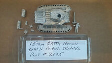 15mm Battle Honors WWII British Matilda