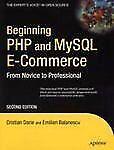 Beginning Php and MySql E-Commerce by Cristian Darie and Emilian Balanescu.