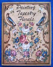 Painting Tapestry Florals Book David Martha Jansen Step-by-Step Folk Art -Unused