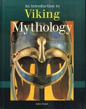 AN INTRODUCTION TO VIKING MYTHOLOGIE - John Grant