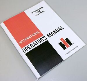 FARMALL INTERNATIONAL 706 TRACTOR OPERATORS MANUAL GAS DIESEL LP SN37237 & UP