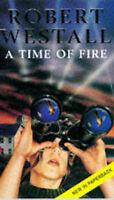 A Time of Fire, Westall, Robert, Very Good Book