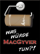 Mac Gyver Toilet Paper Fridge Magnet 6x8cm 14270 What Would Mac Gyver Do