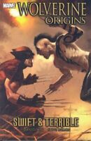 Wolverine: Origins Volume 3 - Swift and Terrible: ... by Dillon, Steve Paperback