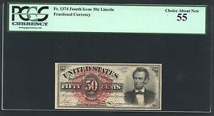 """1869-75 50 CENT FRACTIONAL CURRENCY """"LINCOLN"""" FR1374 CERTIFIED PCG ABOUT NEW-55"""
