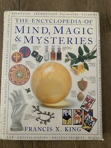 Mind and Magic : An Illustrated Encyclopedia of the Mysterious and...