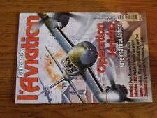 $$$ Revue Fana de l'aviation N°432 Operation JerichoMe 262Na SanB-25
