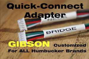 2 Quick Connect Adapters for Gibson - ALL Pickup Brands - Customized