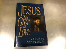 Jesus, the Gift of Love by Jean Vanier (1994, Hardcover) #36B