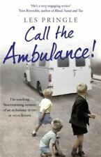 Call the Ambulance!, Pringle, Les, Very Good, Paperback