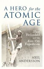 A HERO FOR THE ATOMIC AGE (9781906165314)