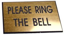 Engraved Door Sign. Please Ring The Bell. Deep Engraved. High Quality