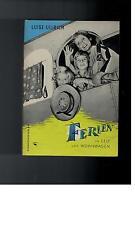 Luise Ullrich - Ferien in Zelt und Wohnwagen - 1957