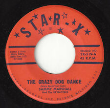 ♫Sammy Marshall/Keynoters Crazy Dog Dance Star-X 519 Novelty Doo Wop 1961 45Rpm♫