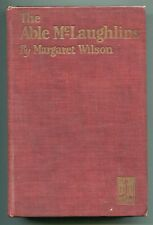 The Able McLaughlins by Margaret Wilson - (hb,1923,First Edition)