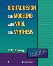 Digital Design and Modeling with VHDL and Synthesis [Systems]