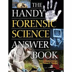 The Handy Forensic Science Answer Book: Reading Clues a - Paperback NEW Barnes-S