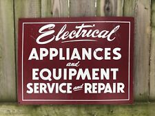 Original Sign Electric Appliances Equipment Service Repair Masonite Advertising
