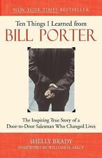 Ten Things I Learned from Bill Porter: The Inspiring True Story of the Door-to-D