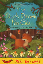 The Quick Brown Fox Cub: Red Banana by Julia Donaldson, 9781405212687-G018