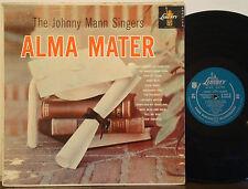 "JOHNNY MANN SINGERS ""Alma Mater"" VERY RARE 1959 1st DG GREEN LIBERTY MONO LP"