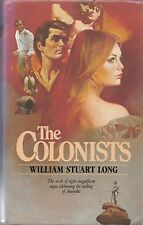 William Stuart Long (Vivian Stuart) The Australians 06 The Colonists H/C D/J