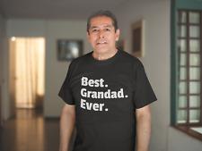Best Grandad Ever T Shirt Gift Fathers Day Birthday Old Man Dad Present Birthday