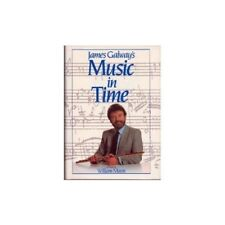 Very Good, James Galway's Music in Time, Mann, William, Book