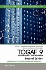 TOGAF 9 Foundation part 2 Exam Preparation Course in a Book for Passing the...