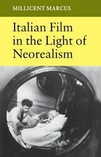 Italian Film in the Light of Neorealism by Millicent Marcus (1987, Paperback)
