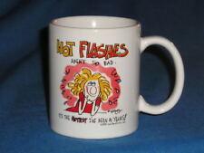 Ceramic Mug HOT FLASHES AREN'T SO BAD  Laid Back Ent. 1995